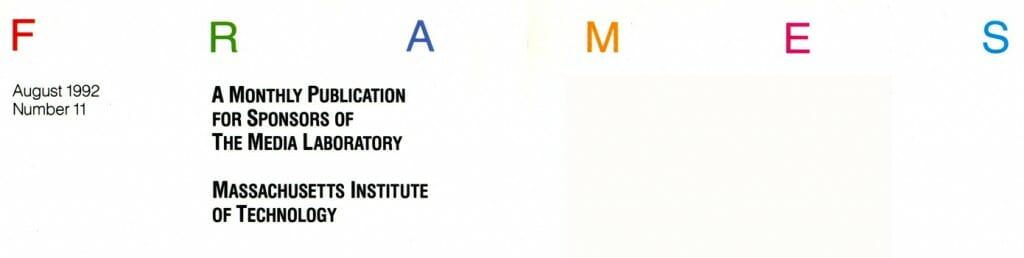 FRAMES masthead - MIT Media Lab